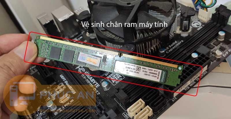 sửa máy tính lỗi do ram tiếp xúc kém